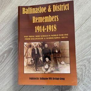 Ballinasloe & District Remembers 1914 - 1918