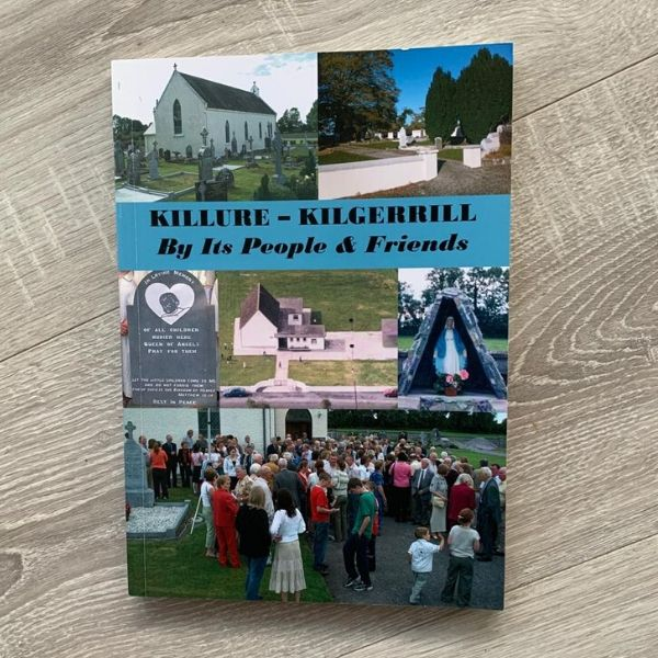 Killure - Kilgerrill - By Its People & Friends