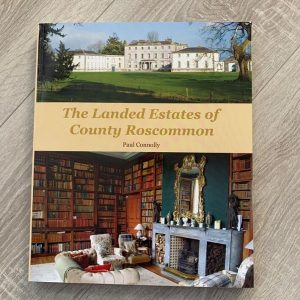 The Landed Estates Of County Roscommon