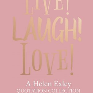 Live! Laugh! Love!