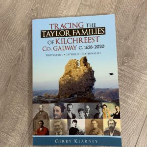 Tracing The Taylor Families of Kilchreest Co. Galway c.1658-2020
